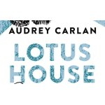 Carlan, Audrey - Lotus House