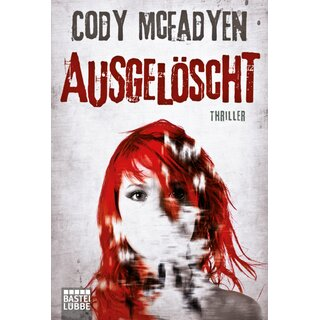 McFadyen Cody - Ausgelöscht: Thriller: Smoky Barretts 4. Fall (TB)